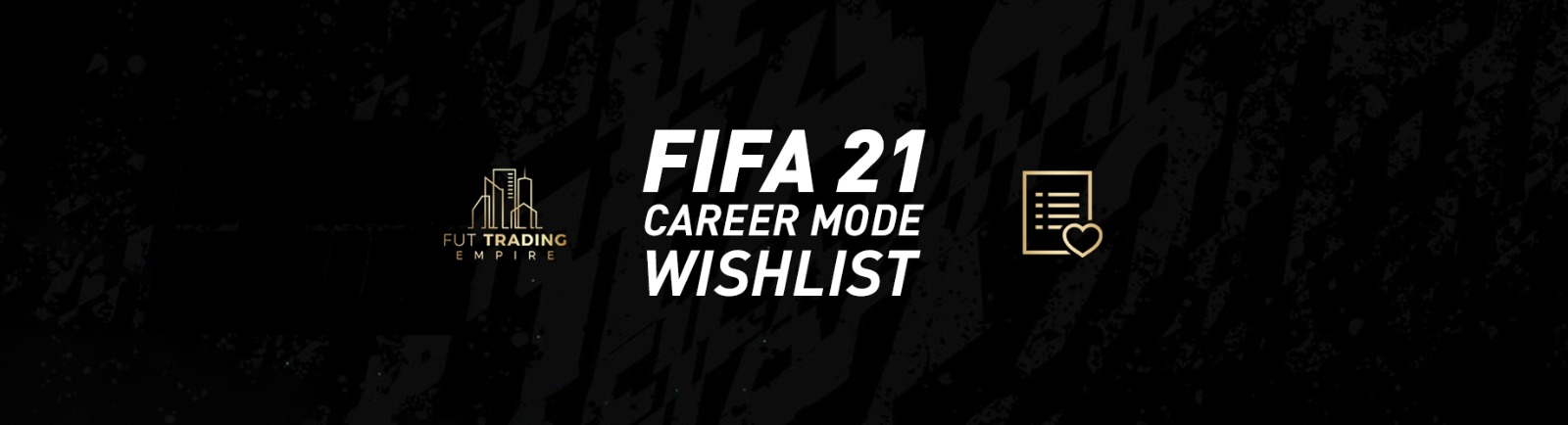 FIFA 21 Career Mode Wishlist